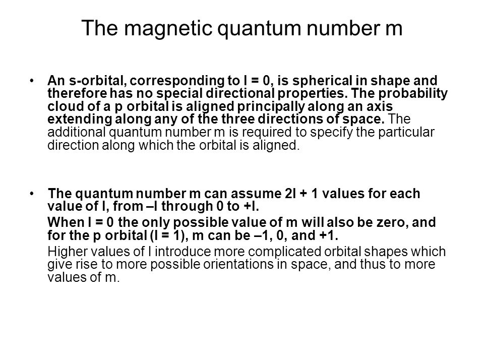 The magnetic quantum number m