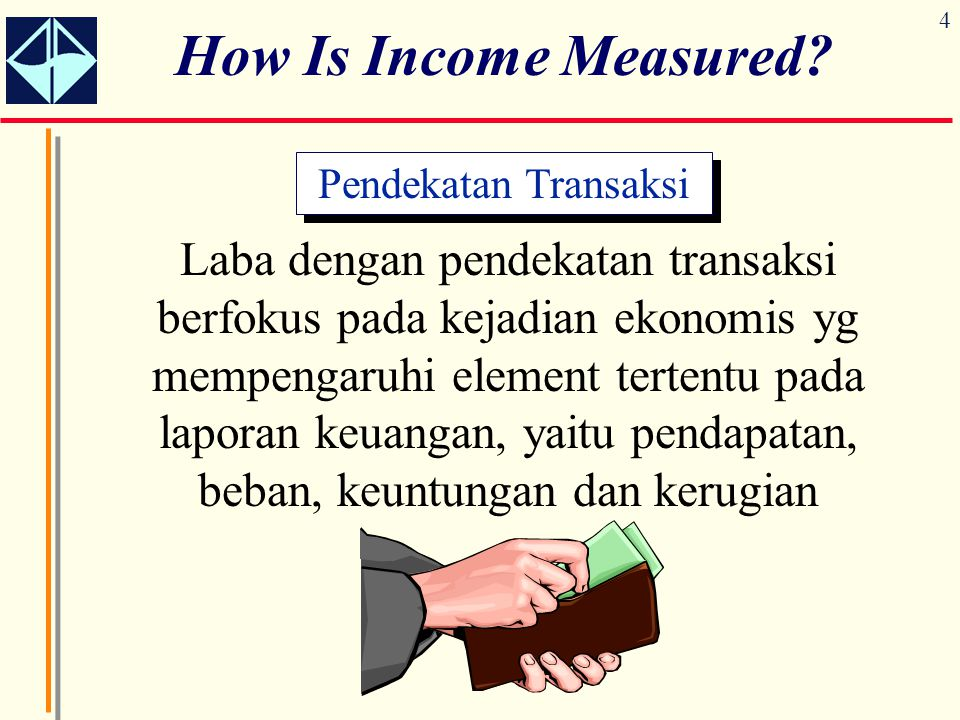 How Is Income Measured Pendekatan Transaksi.