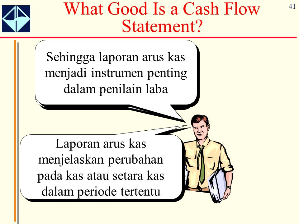 What Good Is a Cash Flow Statement