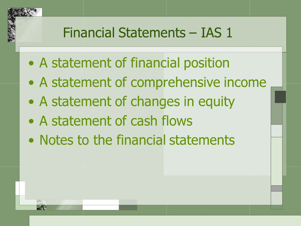Financial Statements – IAS 1