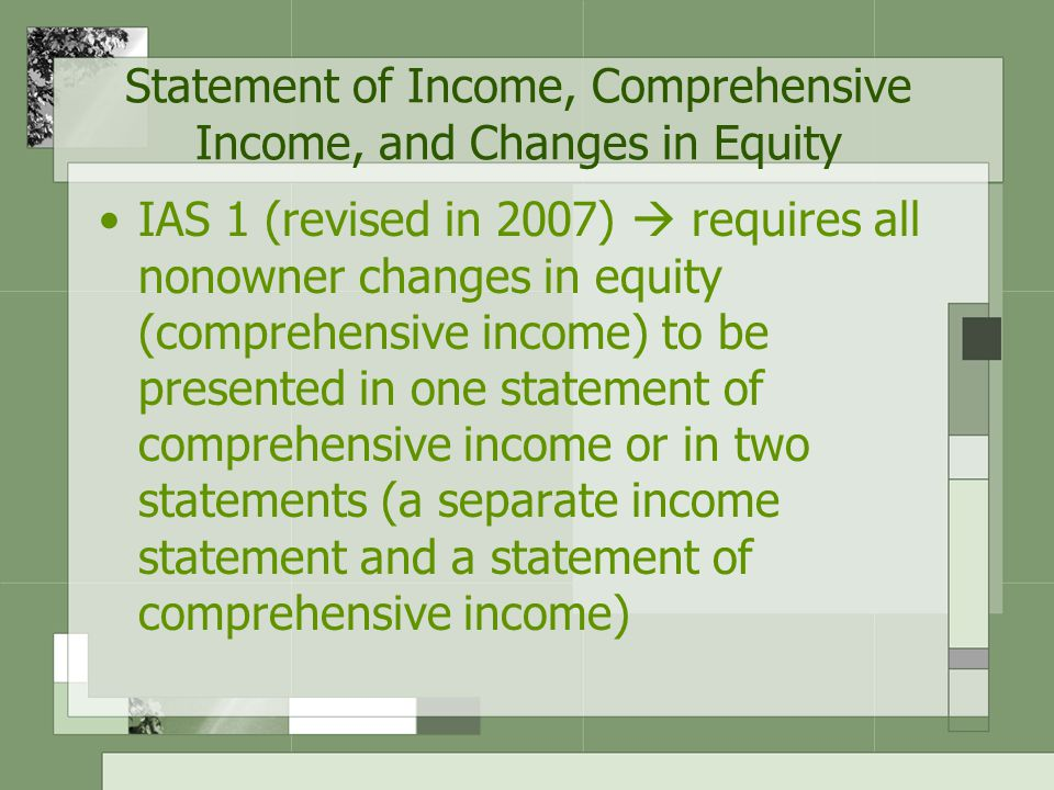 Statement of Income, Comprehensive Income, and Changes in Equity