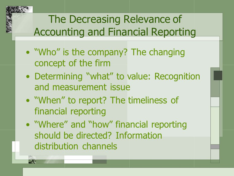 The Decreasing Relevance of Accounting and Financial Reporting