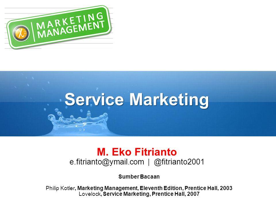 Service Marketing M. Eko Fitrianto