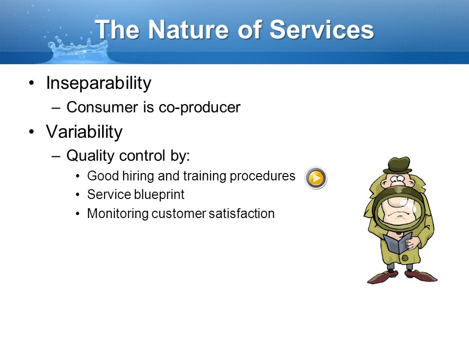 The Nature of Services Inseparability Variability