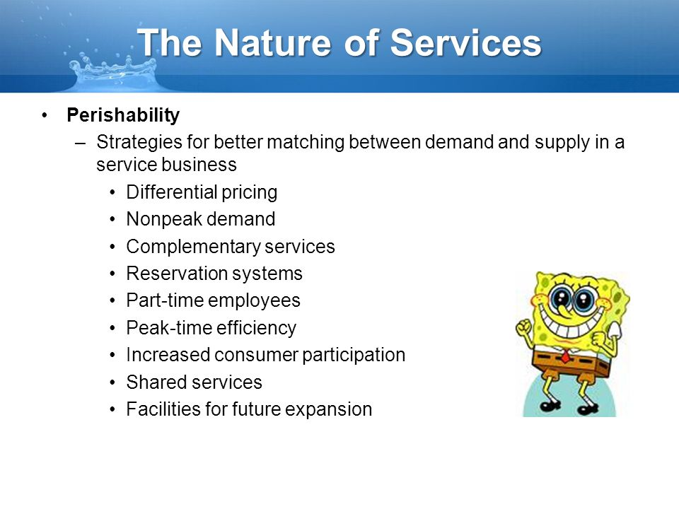 The Nature of Services Perishability