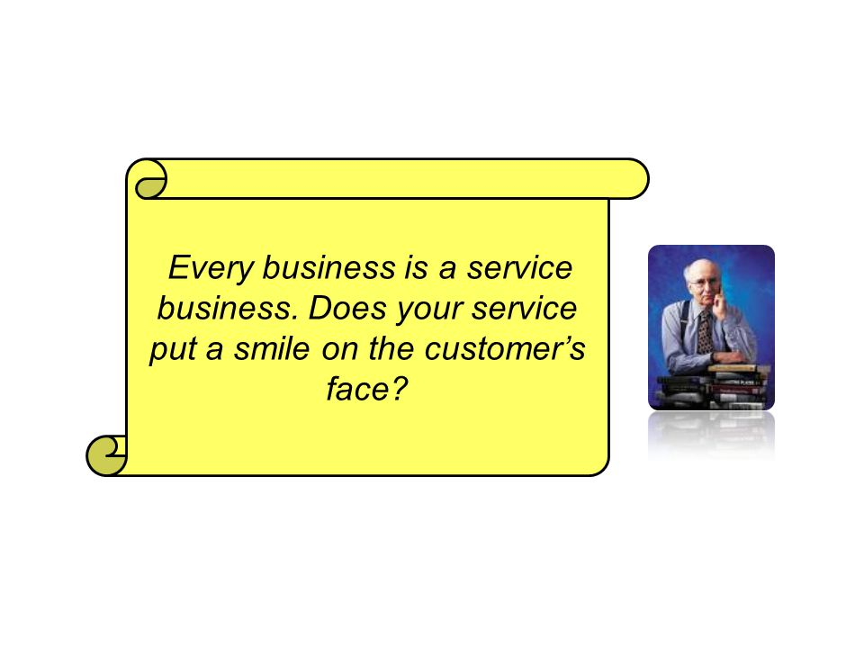 Every business is a service business