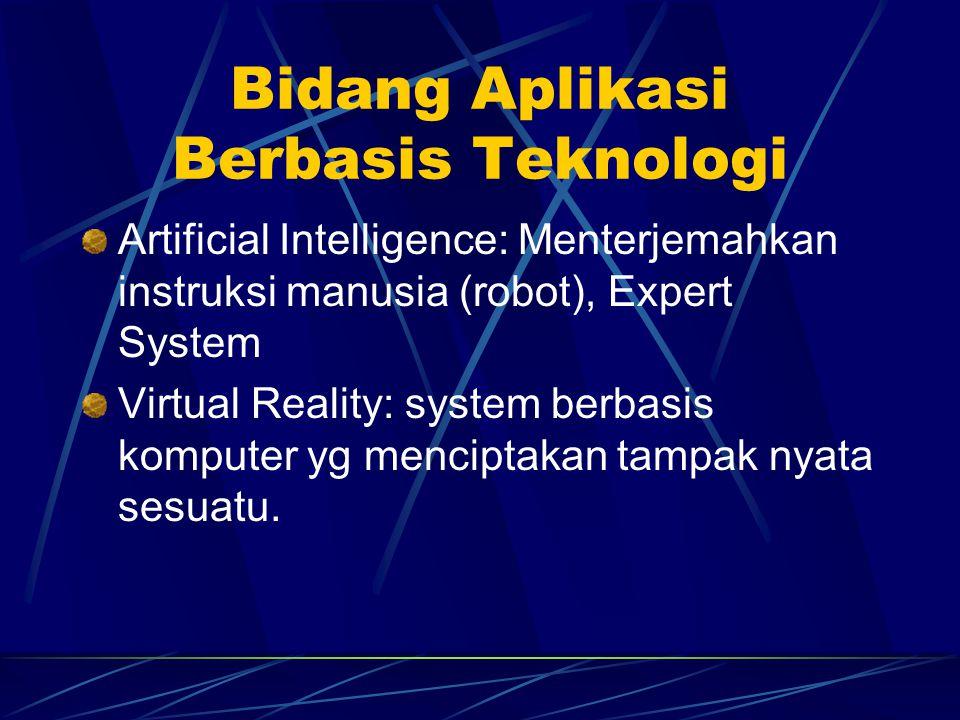 Bidang Aplikasi Berbasis Teknologi