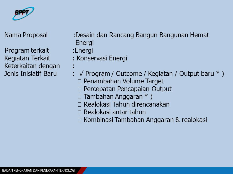 Nama Proposal :Desain dan Rancang Bangun Bangunan Hemat Energi