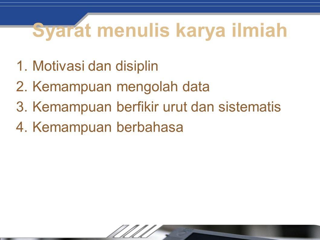 Syarat menulis karya ilmiah