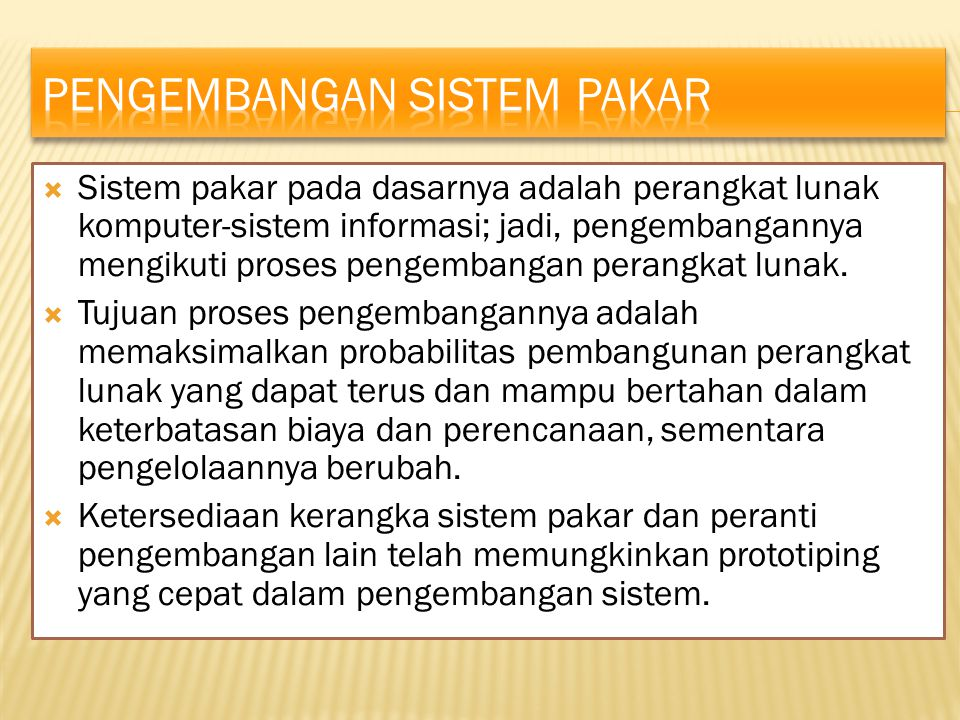 Pengembangan sistem pakar