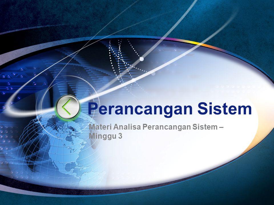 Materi Analisa Perancangan Sistem – Minggu 3