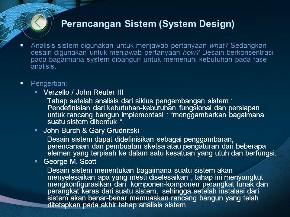 Perancangan Sistem (System Design)