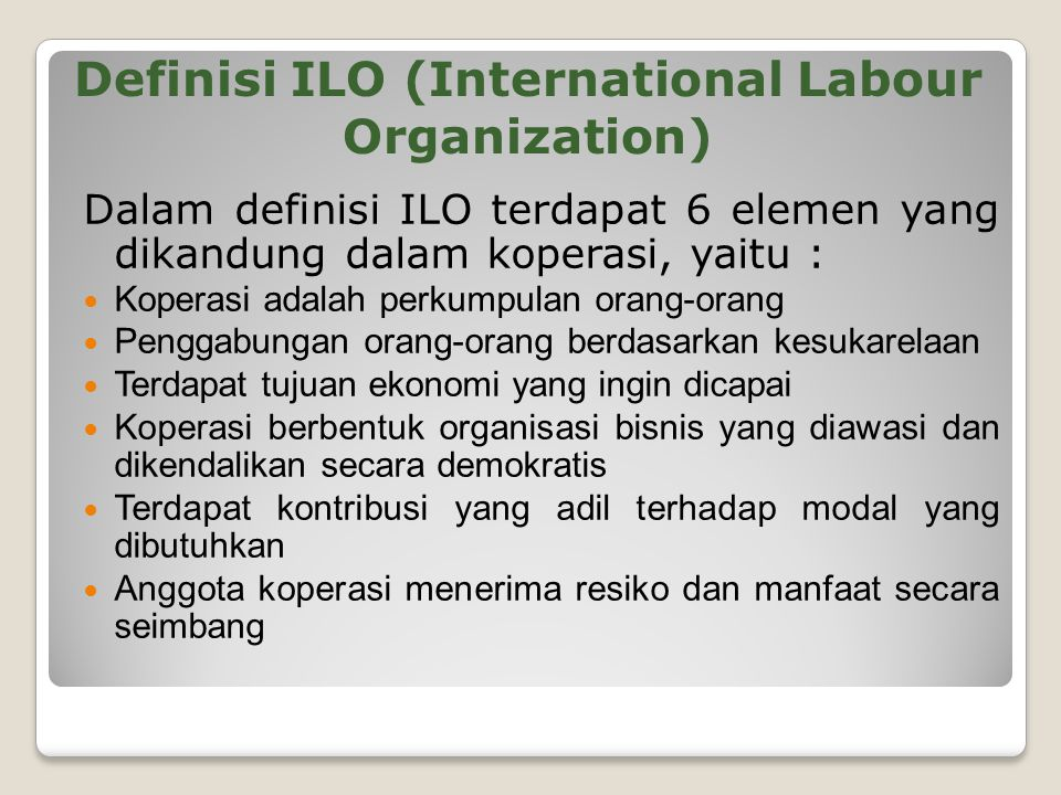 Definisi ILO (International Labour Organization)