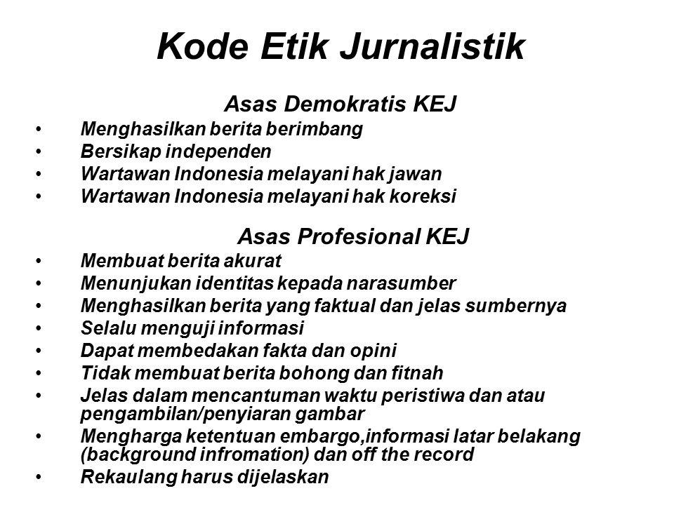 Kode Etik Jurnalistik Asas Demokratis KEJ