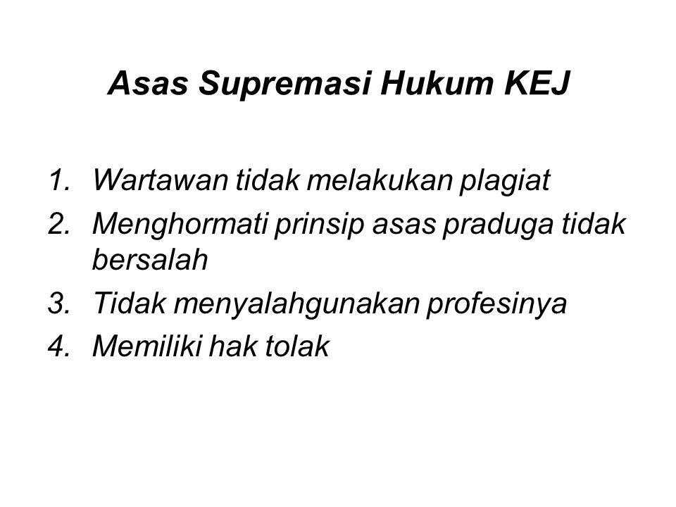 Asas Supremasi Hukum KEJ