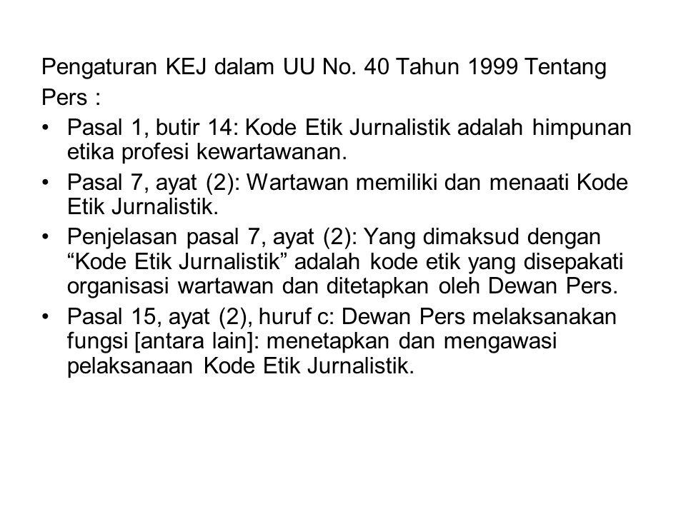 Pengaturan KEJ dalam UU No. 40 Tahun 1999 Tentang