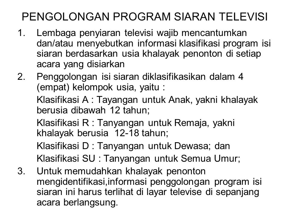 PENGOLONGAN PROGRAM SIARAN TELEVISI