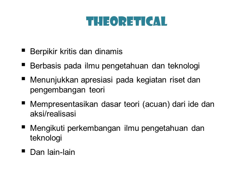 Theoretical Berpikir kritis dan dinamis