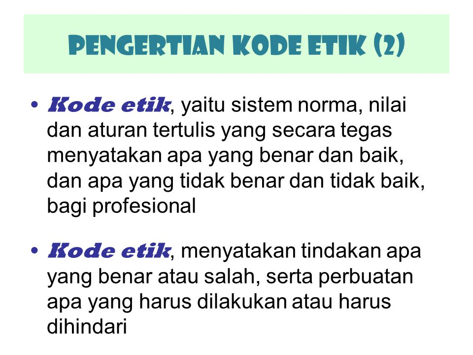 Pengertian KODE ETIK (2)