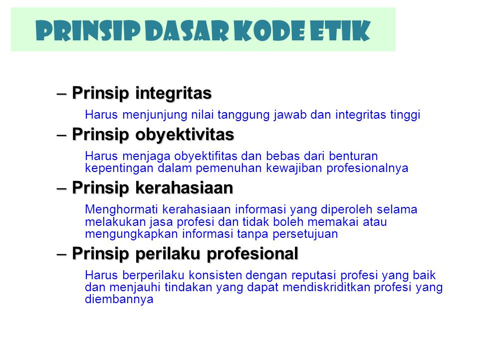 Prinsip Dasar KODE ETIK