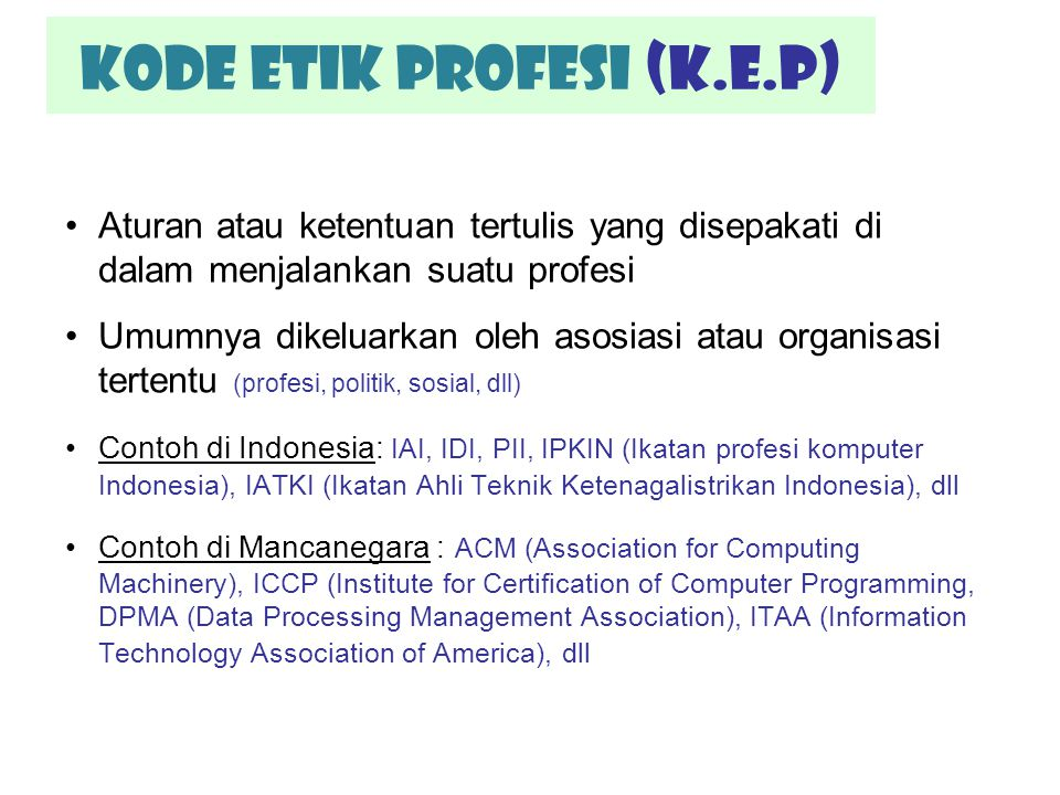 Kode etik profesi (K.E.P)