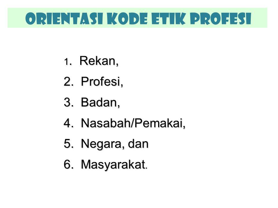 Orientasi Kode Etik Profesi