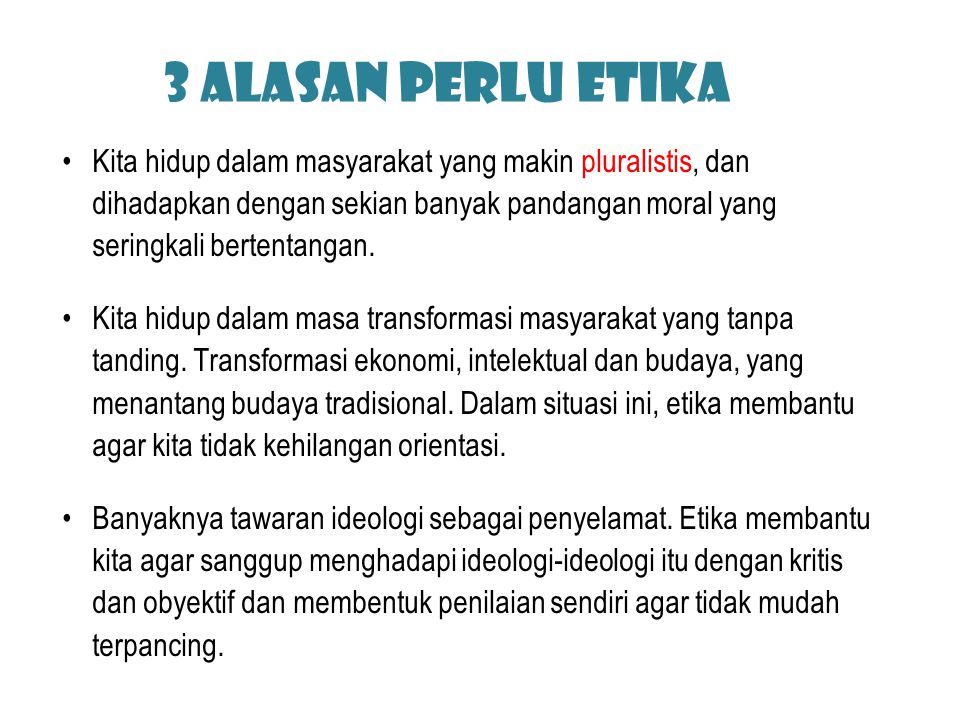 3 Alasan perlu etika