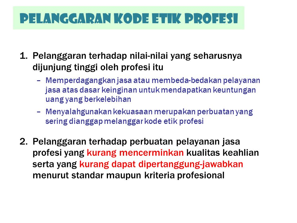 Pelanggaran kode etik Profesi
