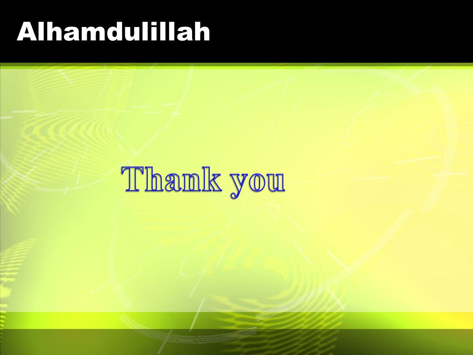 Alhamdulillah Thank you