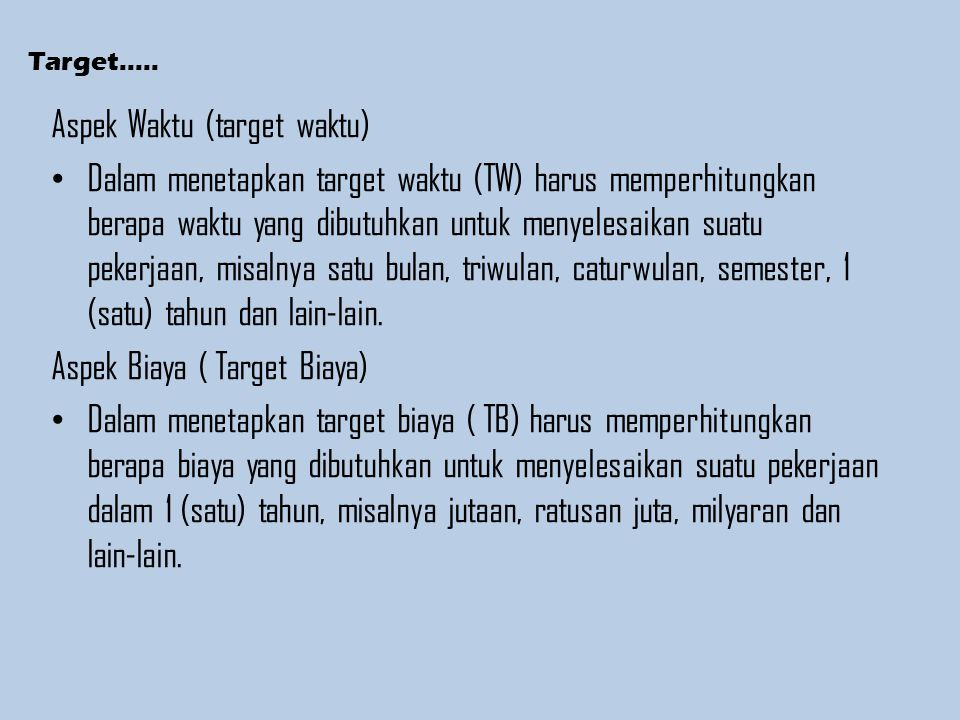 Aspek Waktu (target waktu)