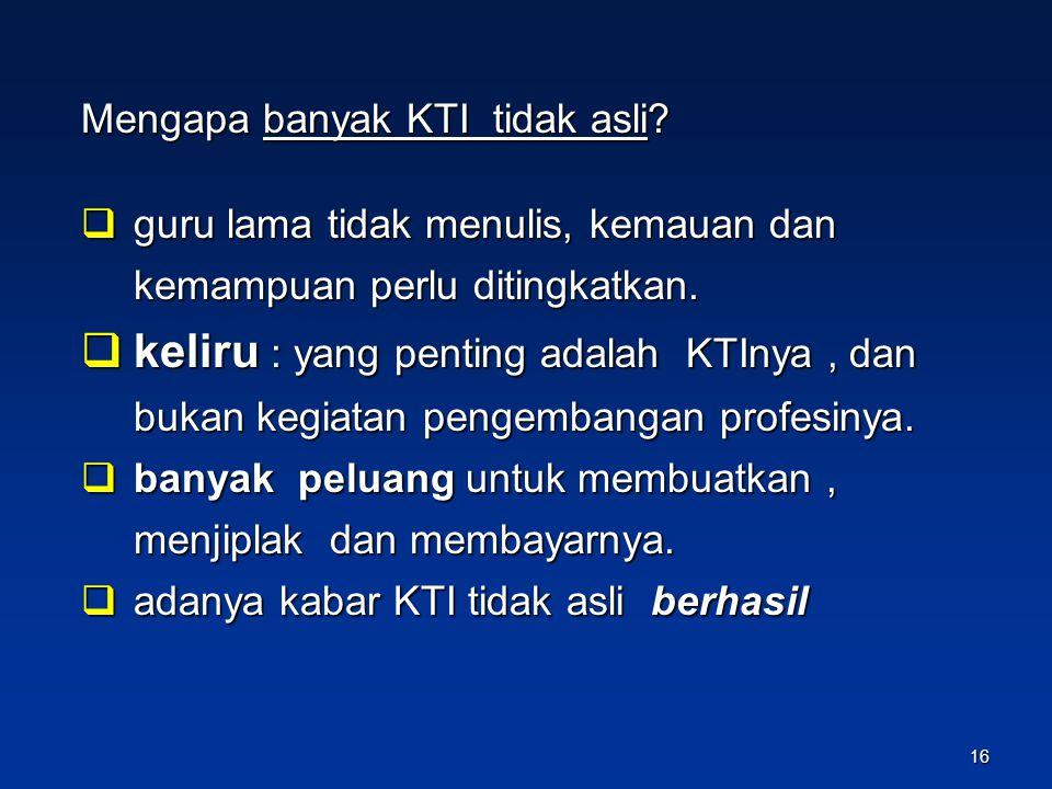 Mengapa banyak KTI tidak asli