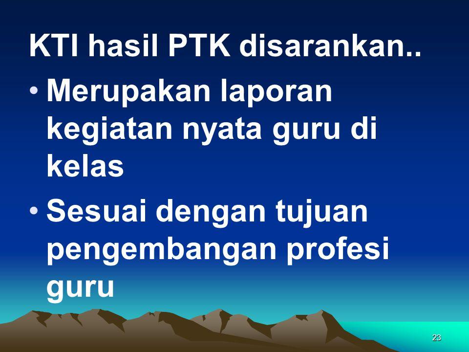 KTI hasil PTK disarankan..