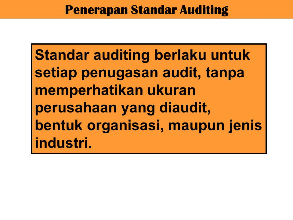 Penerapan Standar Auditing