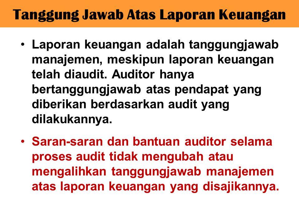 Tanggung Jawab Atas Laporan Keuangan