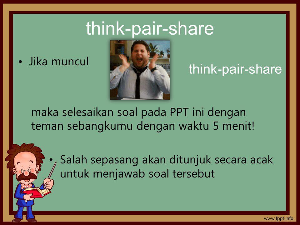 think-pair-share think-pair-share Jika muncul