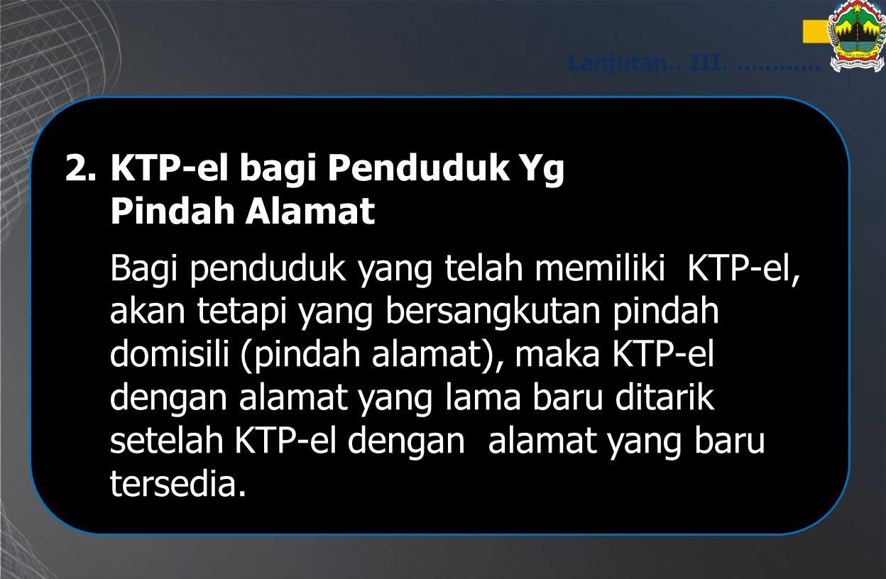 KTP-el bagi Penduduk Yg Pindah Alamat
