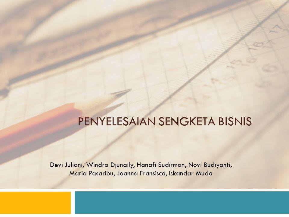 PENYELESAIAN SENGKETA bisnis