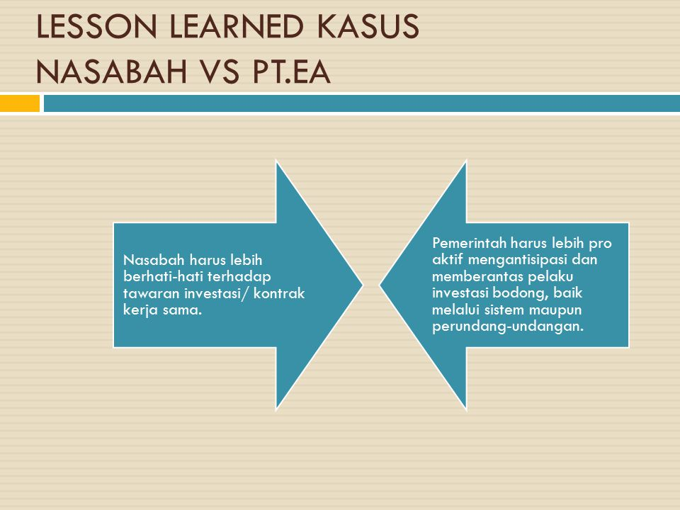 LESSON LEARNED KASUS NASABAH VS PT.EA
