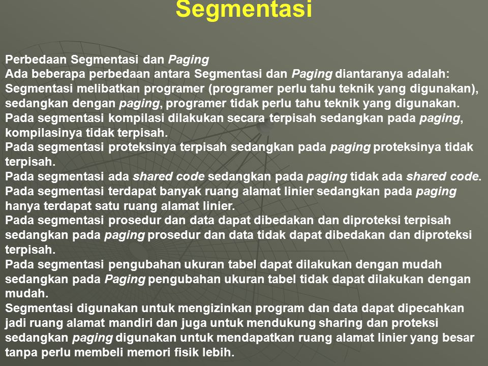 Segmentasi Perbedaan Segmentasi dan Paging