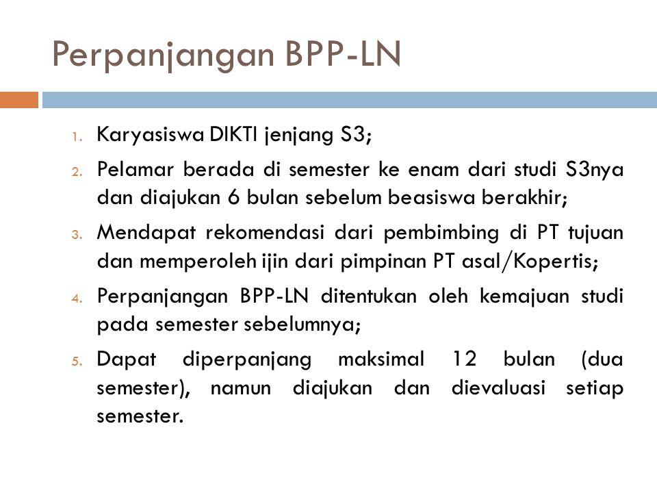 Perpanjangan BPP-LN Karyasiswa DIKTI jenjang S3;