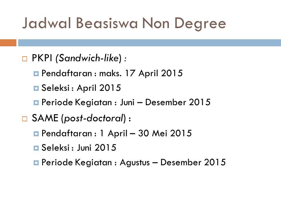 Jadwal Beasiswa Non Degree