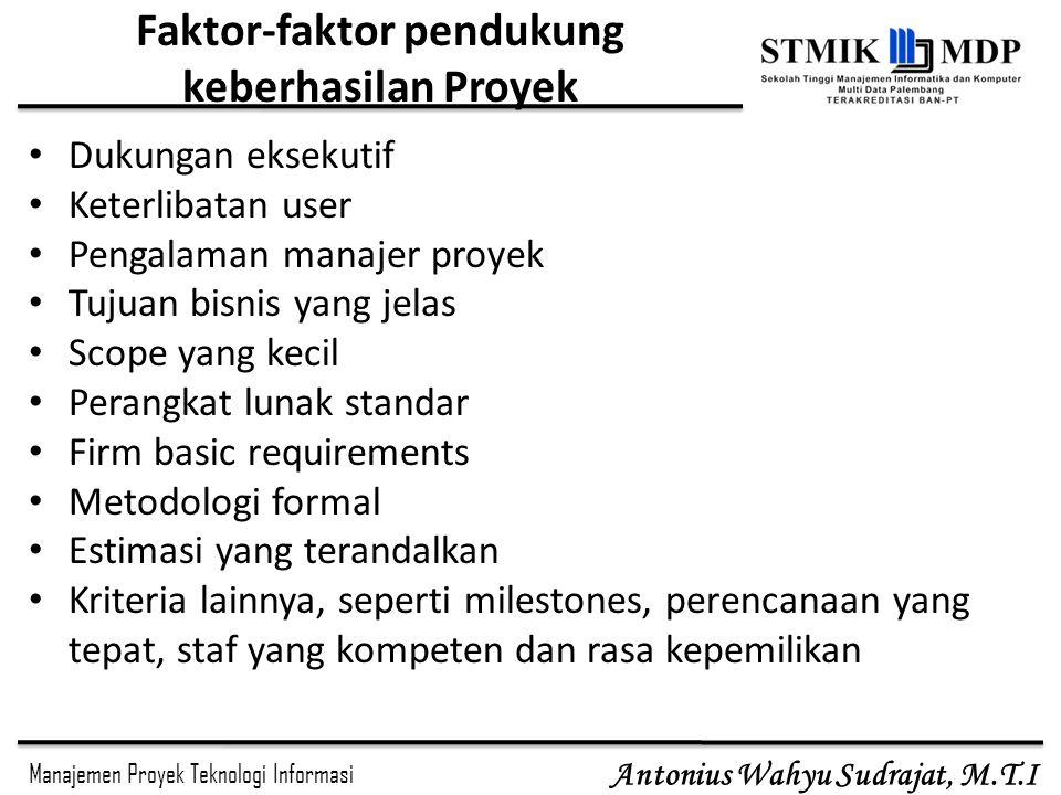 Faktor-faktor pendukung keberhasilan Proyek