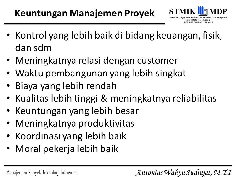 Keuntungan Manajemen Proyek