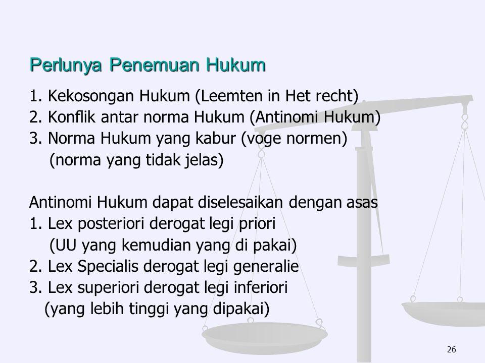 Perlunya Penemuan Hukum