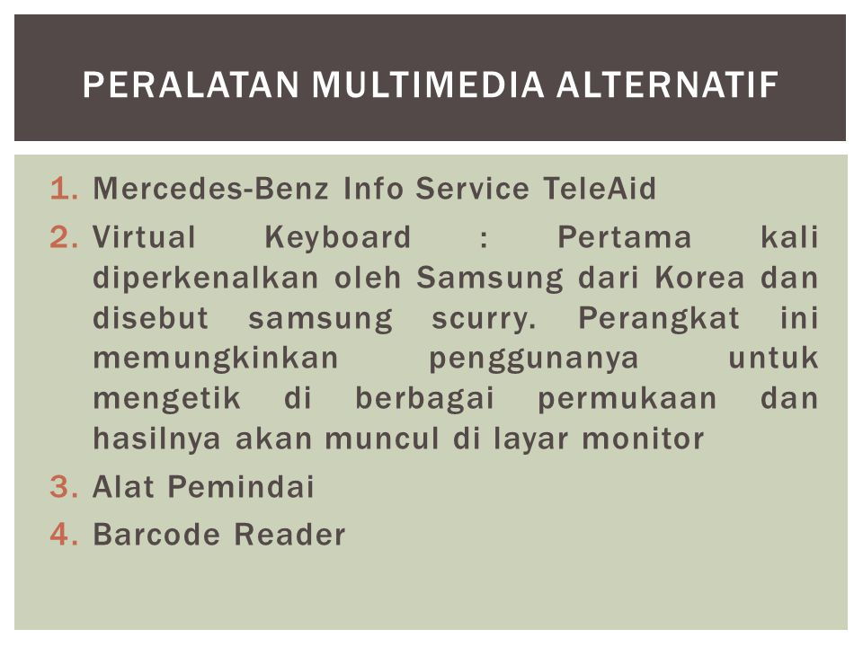 PERALATAN MULTIMEDIA ALTERNATIF