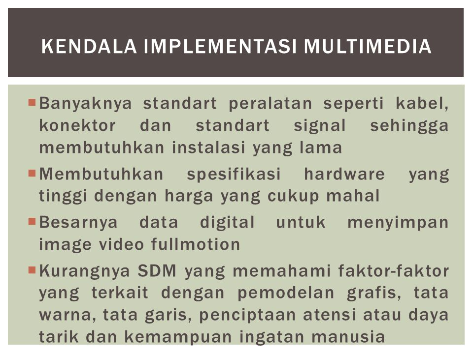 KENDALA IMPLEMENTASI MULTIMEDIA