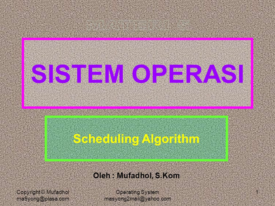 Operating System masyong2mail@yahoo.com