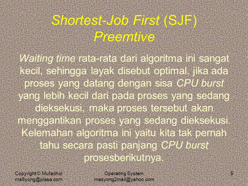 Shortest-Job First (SJF) Preemtive