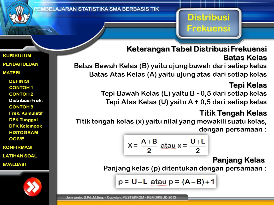 Distribusi Frekuensi Keterangan Tabel Distribusi Frekuensi Batas Kelas