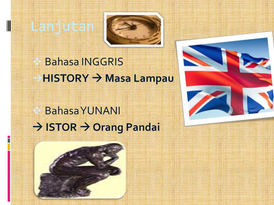 Lanjutan Bahasa INGGRIS HISTORY  Masa Lampau Bahasa YUNANI